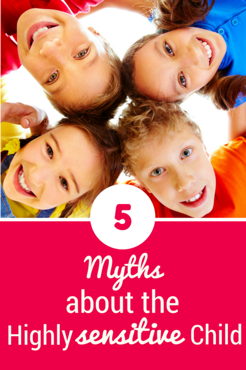 5 Myths about the highly sensitive child