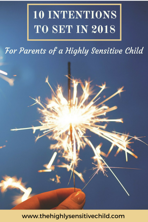 10 intentions to set parents of highly sensitive child