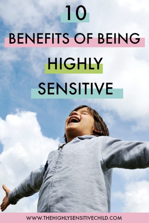 10 BENEFITS OF BEING HIGHLY SENSITIVE